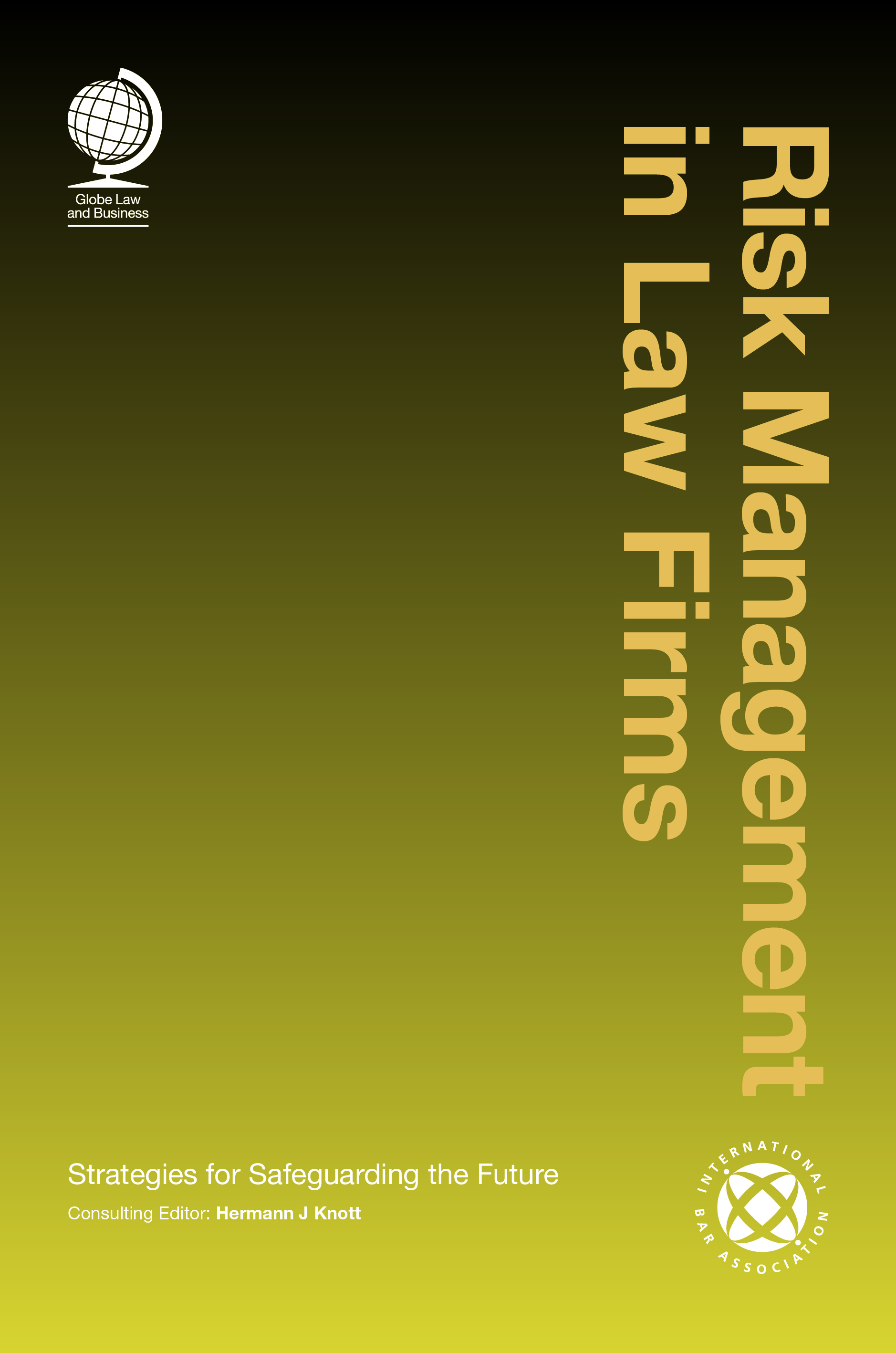 Risk Management in Law Firms: Strategies for Safeguarding